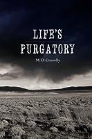 Life's Purgatory