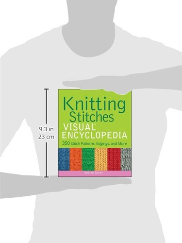Knitting Stitches Encyclopedia : Knitting Stitches VISUAL Encyclopedia Arts Entertainment Hobbies Creative Art...