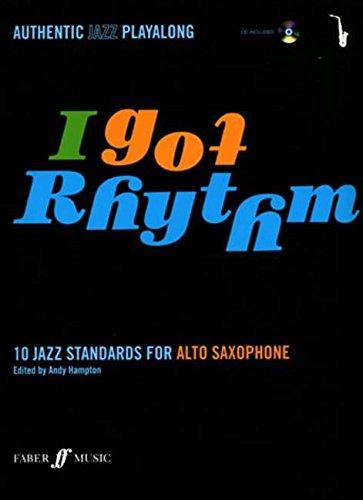 I Got Rhythm for Alto Saxophone: Book & CD: 10 Jazz Standards for Alto Saxophone