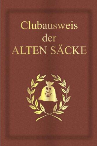 Clubausweis der Alten Säcke: Eine spaßige Geschenkidee in bekannter Pass-Form