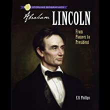 Abraham Lincoln: Friend of the People (       UNABRIDGED) by Clara Ingram Judson Narrated by Kevin Pariseau