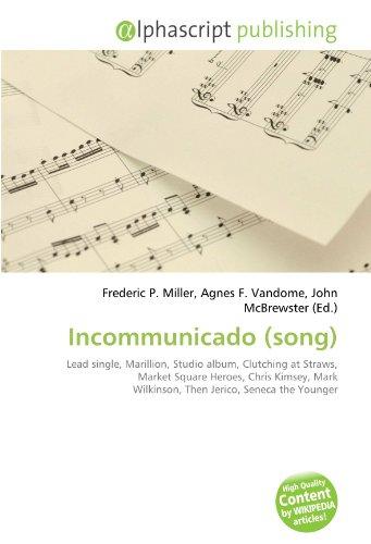 incommunicado-song-lead-single-marillion-studio-album-clutching-at-straws-market-square-heroes-chris