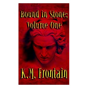 Bound in Stone: Volume One (The Soulstone Chronicles)