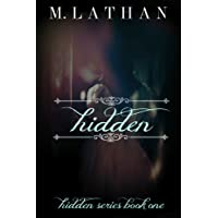 Hidden (Hidden Series Book One)