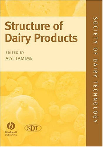 Structure Of Dairy Products (Society Of Dairy Technology Series)