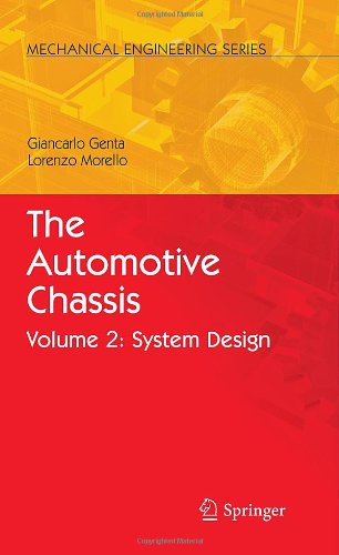 The Automotive Chassis: Volume 2: System Design (Mechanical Engineering Series) (v. 2) PDF