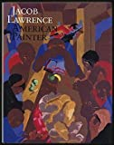 img - for Jacob Lawrence: American Painter by Wheat, Ellen Harkins, Lawrence, Jacob, Hills, Patricia (1986) Hardcover book / textbook / text book