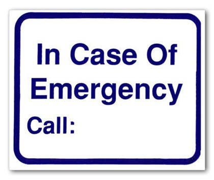 Sign - In Case Of Emergency Call