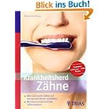 Krankheitsherd Zähne: Wie sich kranke Zähne auf den ganzen Körper auswirken
