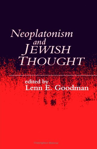 Neoplatonism and Jewish Thought (Studies in Neoplatonism) (Studies in Neoplatonism: Ancient and Modern)