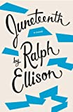 Juneteenth: A Novel (0375707549) by Ralph Ellison
