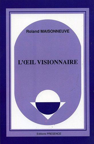 L'oeil visionnaire : L'univers symbolique des voyants chrétiens