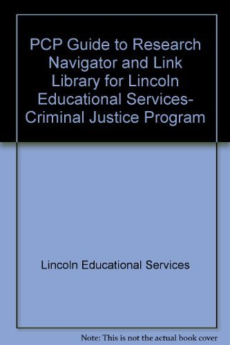 pcp-guide-to-research-navigator-and-link-library-for-lincoln-educational-services-criminal-justice-p