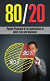 img - for The 80/20 Pareto Principle: Its Application in Daily Life and Business book / textbook / text book