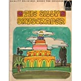 img - for The Silly Skyscraper (Arch book) book / textbook / text book