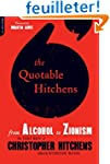 The Quotable Hitchens: From Alcohol t...