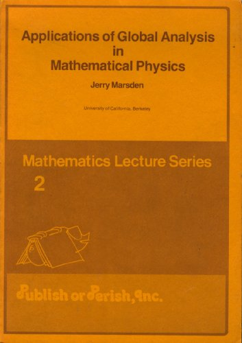 Applications of global analysis in mathematical physics