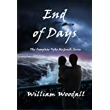 End of Days: The Complete Tyke McGrath Series (The Tyke McGrath Series) ~ William Woodall