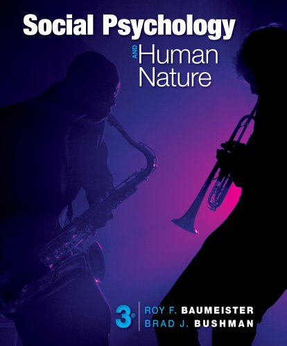 Social Psychology and Human Nature Comprehensive Edition113395779X