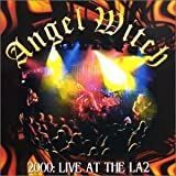 2000: Live at La2 by Angel Witch (2000-10-03)