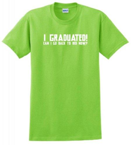 I Graduated Can I Go Back To Sleep Now T-Shirt Small Lime