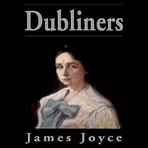 Dubliners (Blackstone Edition) | [James Joyce]