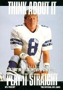 Troy Aikman Football Card (Dallas Cowboys) 1991 Pro Set #372