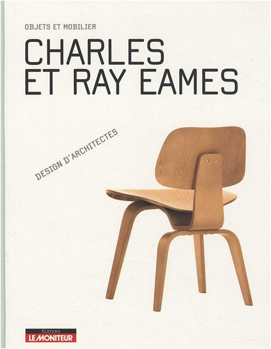 Livre charles et ray eames objets et mobilier - Mobilier charles eames ...