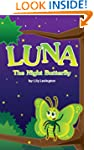 Luna, The Night Butterfly (Fun Rhymin...