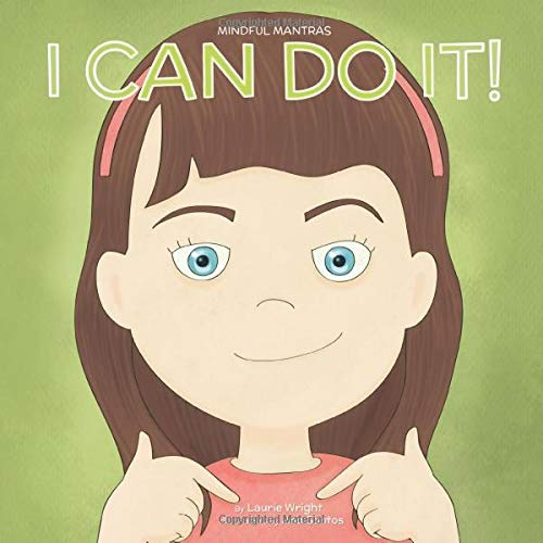 I Can Do It (Mindful Mantras) [Wright, Laurie] (Tapa Blanda)