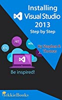 Installing Visual Studio 2013 Step By Step Front Cover