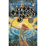 The Moon Goddess and the Son (0671653814) by Donald Kingsbury