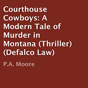 Courthouse Cowboys Audiobook