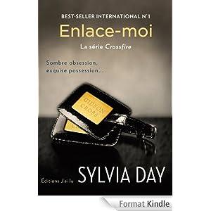 Enlace-moi, Sylvia Day