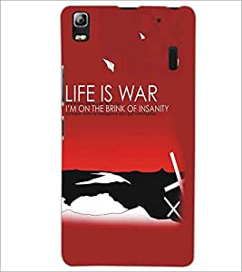 LENNOVO A7000 TURBO LIFE IS WAR Designer Back Cover Case By PRINTSWAG