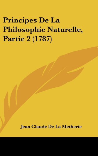 Principes de La Philosophie Naturelle, Partie 2 (1787)