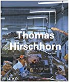 echange, troc  - Thomas Hirschhorn : édition en langue anglaise