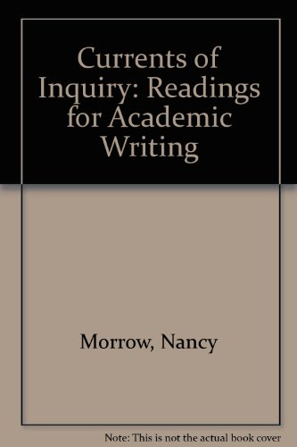 Currents of Inquiry: Readings for Academic Writing