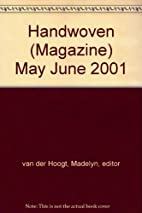 Handwoven Magazine, May/June 2001 by…