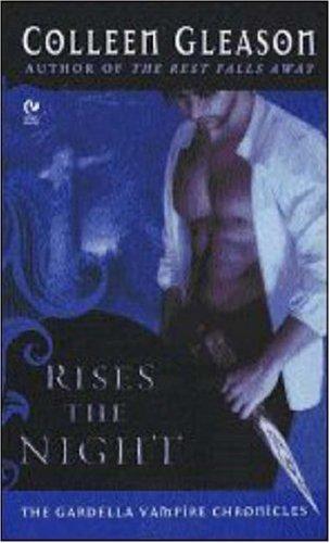 Image of Rises the Night (Gardella Vampire Chronicles Book 2)