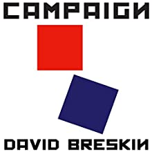 Campaign Audiobook by David Breskin Narrated by David Breskin