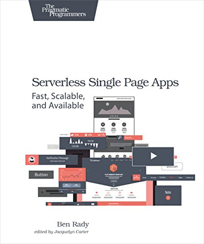 Serverless Single Page Apps: Fast, Scalable, and Available (Html5 App Development compare prices)