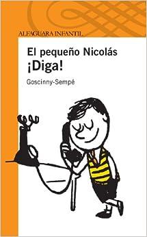 El Pequeño Nicolás. ¡Diga! descarga pdf epub mobi fb2