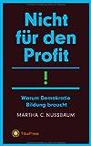 Nicht für den Profit! (3935254911) by Martha C. Nussbaum