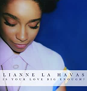 Is Your Love Big Enough? [Deluxe Edition]