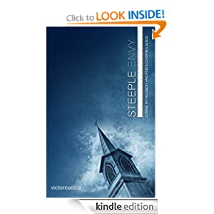 Steeple Envy - Losing My Religion and Rediscovering Jesus