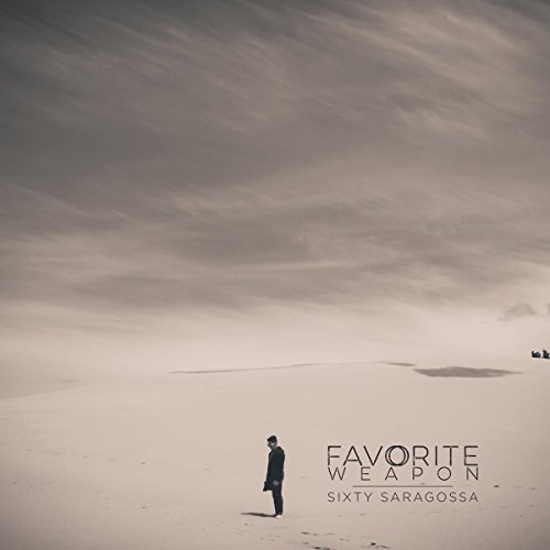 Favorite Weapon-Sixty Saragossa-CD-FLAC-2014-FORSAKEN