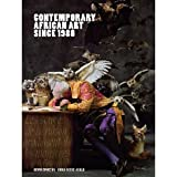 img - for Contemporary African Art Since 1980 byAgulu book / textbook / text book