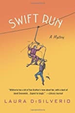 Swift Run: A Mystery