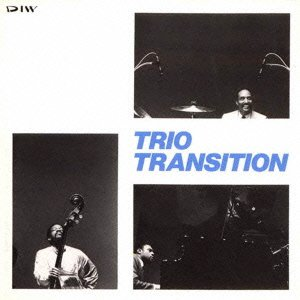 TRIO TRANSTION(remaster) by Mulgrew Miller,reggie Workman,frederick Waites